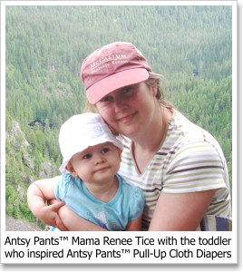 Antsy Pants™ Mama Renee Tice with the toddler who inspired Antsy Pants™ Pull-Up Cloth Diapers